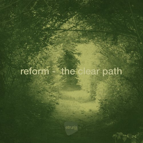 Reform - The Clear Path